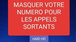 masquer votre numero pour les appels sortant SAMSUNG S8/S7/S8 plus/S9/9 plus