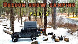 Oregon Snow Camping - Pąrt 2