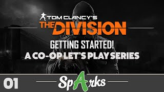 The Division Co-op Gameplay Walkthrough Part 1 - GETTING STARTED! (XB1, PS4, PC)