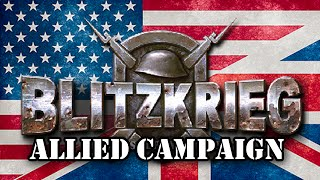 Blitzkrieg. Allied full campaign.