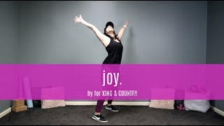 "Dance Fitness Workout - ""joy."" by for KING & COUNTRY"