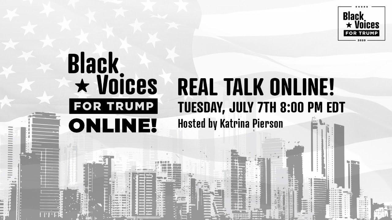 8 PM EST.  Black Voices For Trump Online with Katrina Pierson