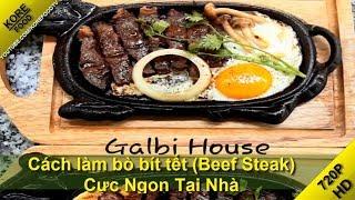 Cách Làm Bò Bít Tết (Beef Steak) Bò Angus Cực Ngon Tại Nhà - KORE FOOD