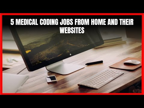 5 Medical Coding Jobs from Home and Their Websites