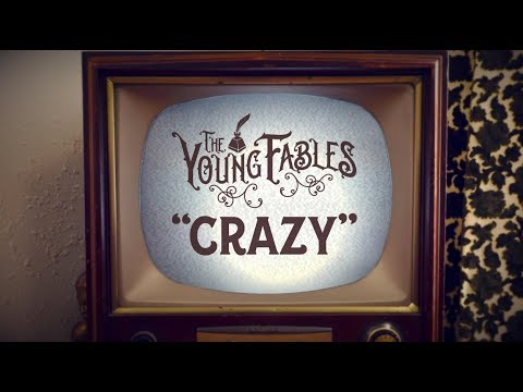 "THE YOUNG FABLES - ""Crazy"" - OFFICIAL MUSIC VIDEO"