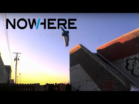 Full Movie: NowHere - Jake Blauvelt, Bode Merrill, Gigi Rüf [HD]