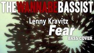 Lenny Kravitz - Fear Bass Cover