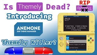 """Anemone - 3DS Theme Manager"" - First Look - Is Themely Officially Dead?"