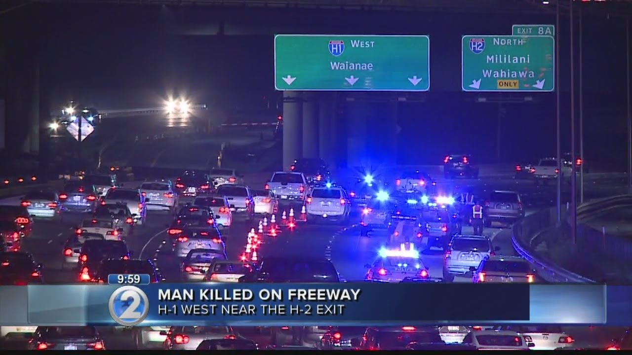 Man killed on H-1 Freeway after darting into traffic