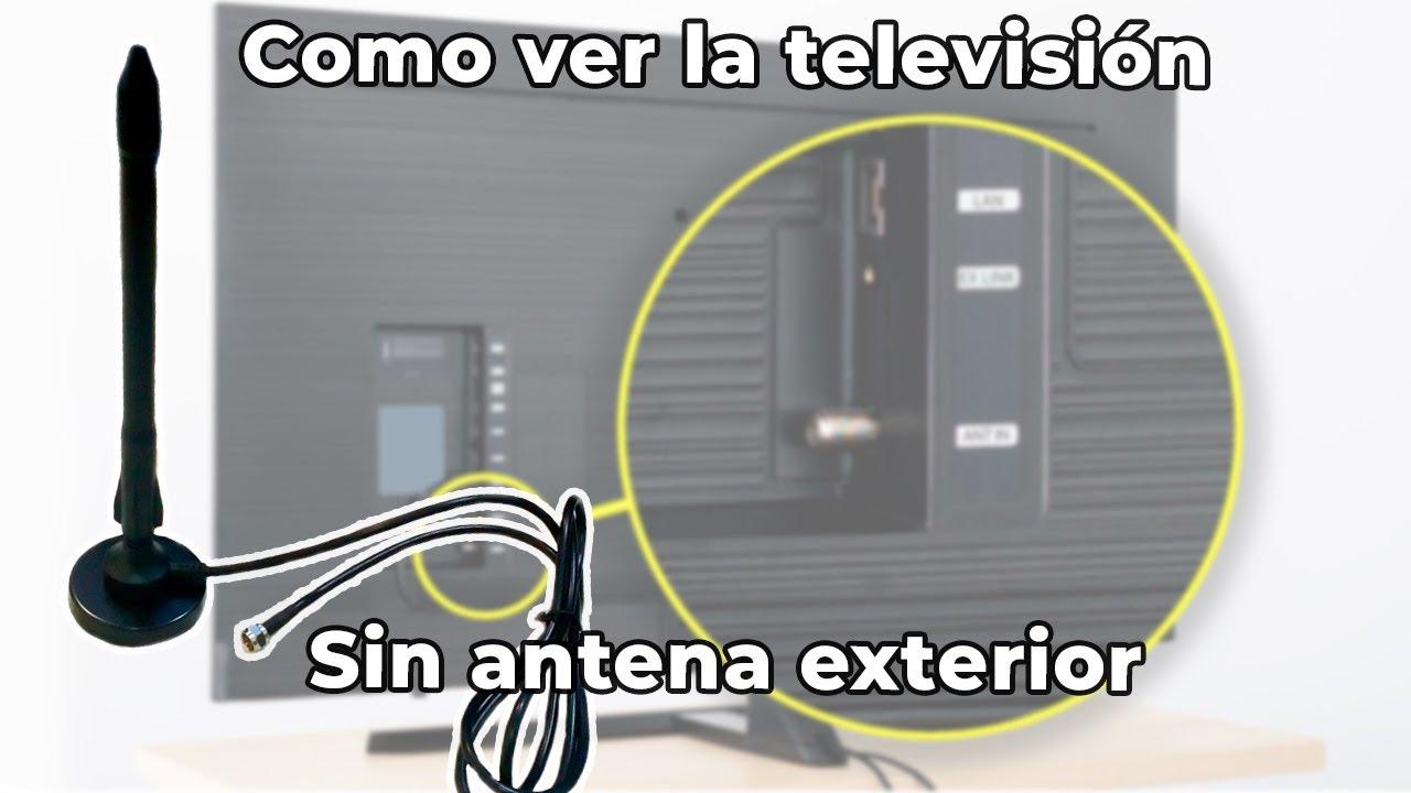 Como Ver La Televisión Sin Antena Exterior Antena Interior Para Tv Para Ver Canales En Tu Tele Youtube