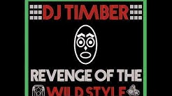 "DJ Timber - ""Revenge Of The Wild Style"" Official Preview - GET YOUR FULL COPY NOW!!!!"