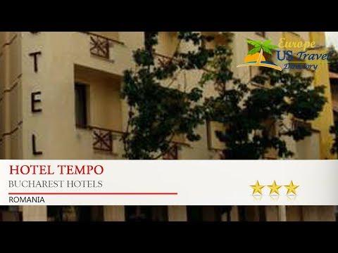Hotel Tempo - Bucharest Hotels, Romania