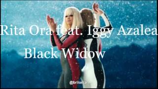 Rita Ora feat.  Iggy Azalea -  Black Widow (rita version)
