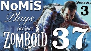 Project Zomboid | Build 32 | Season 3 Ep. 37 - Time For Change