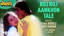 Roj Roj Aankhon Tale - Jeeva | Asha Bhosle | Official Audio Song