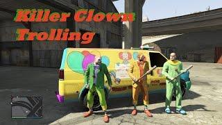 Killer Clown Trolling GTA 5 Online