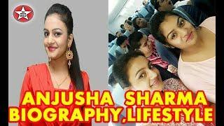 Anjusha sharma Biography | lifestyle | House | Family |
