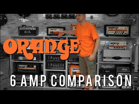 Comparing Oranges with Oranges  What I have learned about 6 Orange amps Orange Series 910