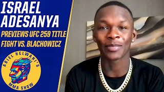 Israel Adesanya on move to light heavyweight at UFC 259, expects to weigh less than 205 | ESPN MMA