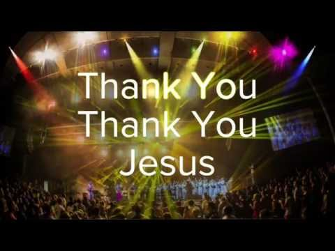 Thank You Thank You Jesus  Chicago Mass Choir  Lyric