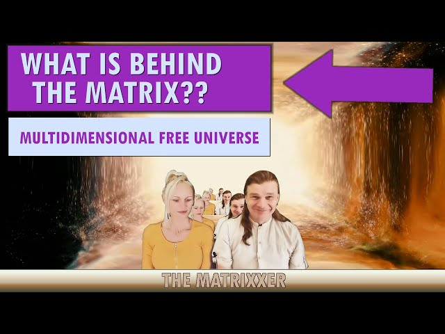 Exit the Matrix - What comes after leaving the Matrix?