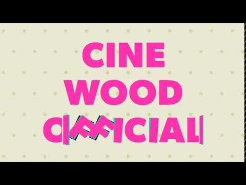 Cine Wood Official  - intro