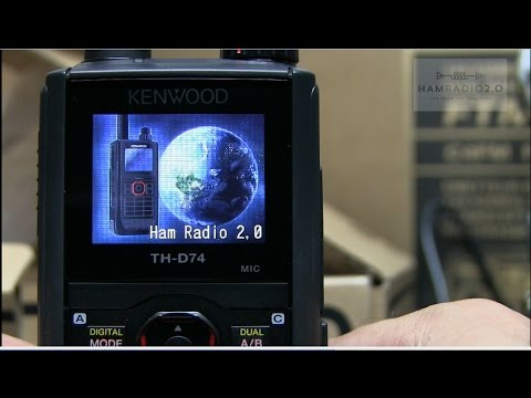 Ham Radio 2.0: Episode 64 - Unboxing and Testing the Kenwood TH-D74A Triband DSTAR HT
