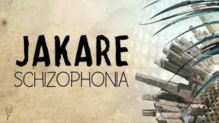 Jakare - Schizophonia EP