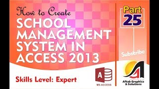 How to Create School Management App with Access Part-25 (Expert Level)