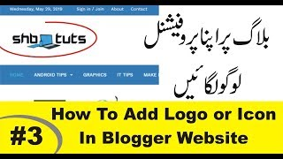How To Add Logo In Blogger | How to Change Your Blogger Favicon