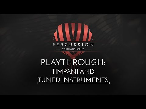 SYMPHONY SERIES - PERCUSSION - Timpani and tuned Instruments Playthrough   Native Instruments