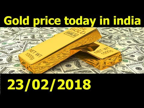 Gold Price Today In India 22/02/18 - Gold Rate today - Silver Rate today - dubai gold