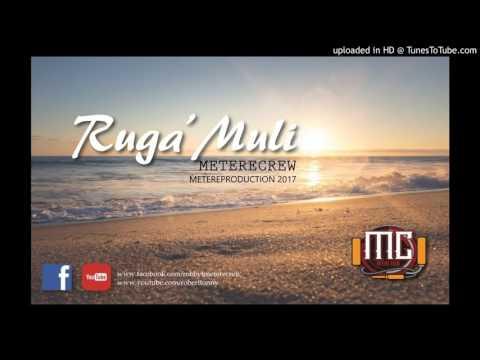 Metere crew -  Ruga'muli 2017