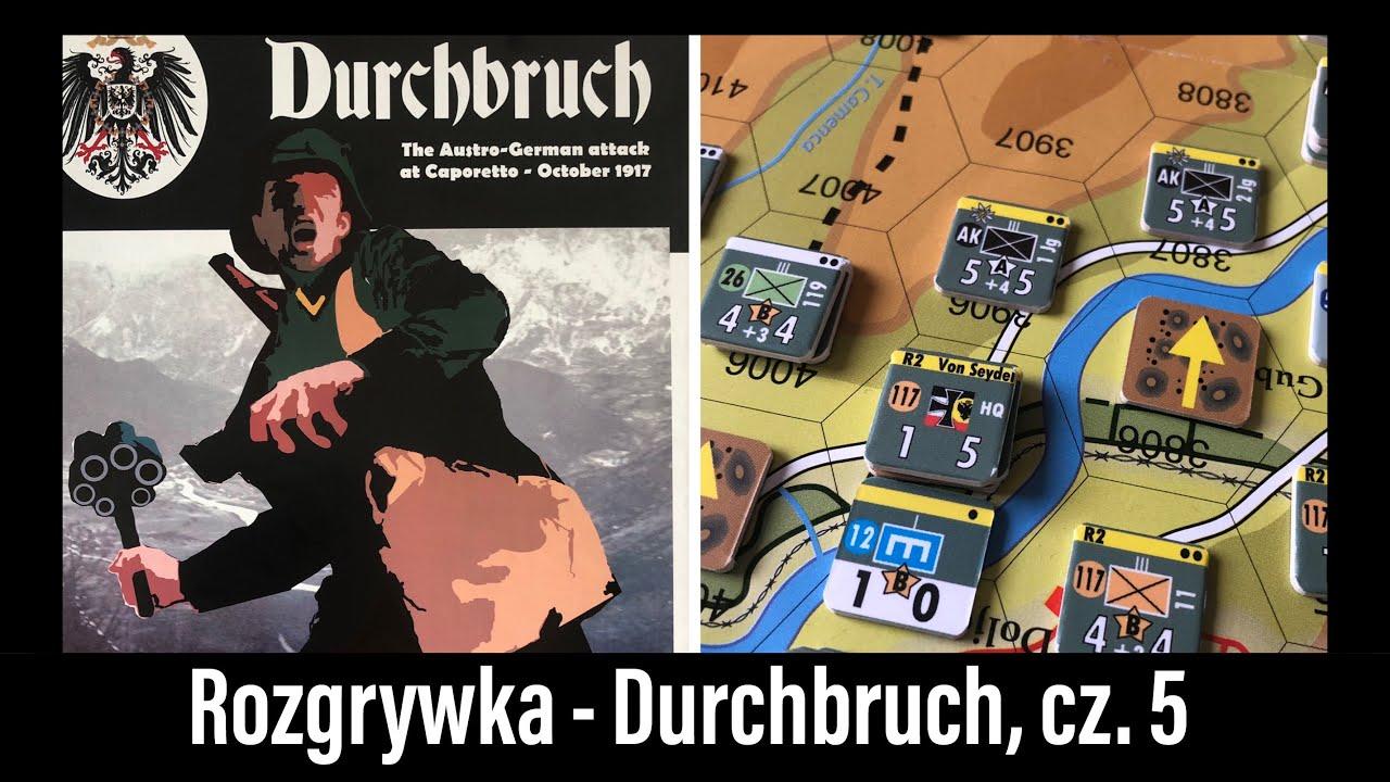 Wojennik TV # 455: Rozgrywka - Durchbruch, część 5