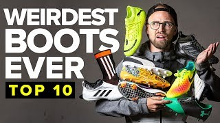 THE WEIRDEST FOOTBALL BOOTS EVER | Top 10