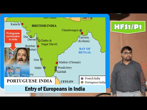 HFS1/P1: Freedom Struggle: Entry of Portuguese and British in India