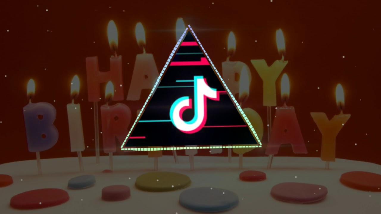 Tik Tok Happy Birthday Trap Remix 2019 / 2020