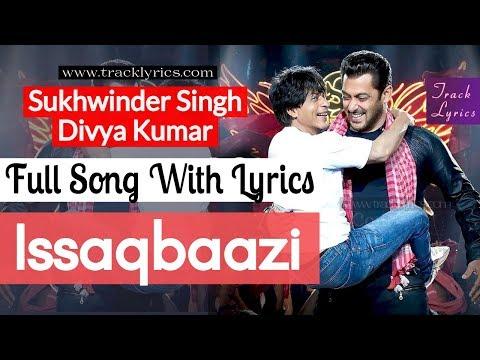 Ishqbaazi Lyrics By Sukhwinder Singh Zero 2018 Salman Shahrukh Khan
