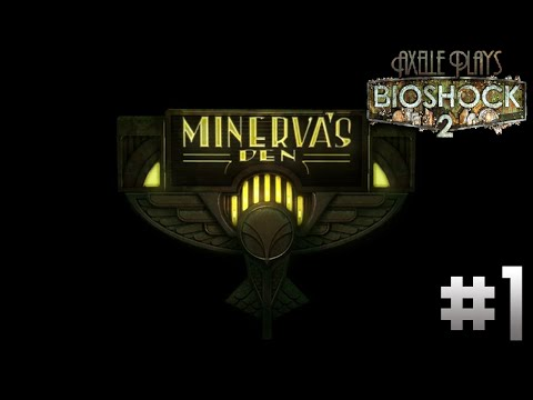 "Axelle plays Bioshock 2 (Minerva's Den) ep 1 ""Hello Mr Porter"""