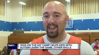 And39kids On The Goand39 Camp Helps Kids With Autism Learn Basketball Other Skills