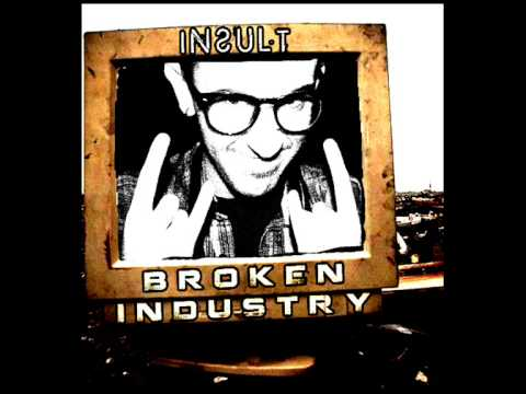 [Hardcore / Drum and Bass / Crossbreed] Insult - Broken Industry vol.2 (Promo Mix April 2013)