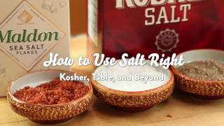How to Use Salt Right: Kosher, Table, and Beyond