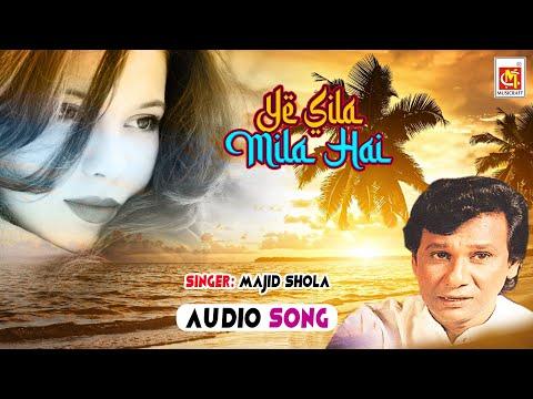 Yeh Sila Mila Hai Mujhko Teri Dosti Ke Peeche || Majid Shola || Musicraft India || Audio