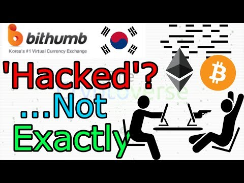 Korea's Biggest Bitcoin Ethereum Exchange Suffers 'Hack'... Sort Of (The Cryptoverse #297)
