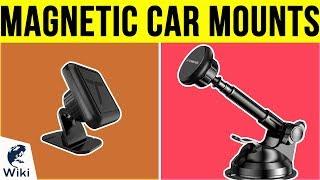 10 Best Magnetic Car Mounts 2019