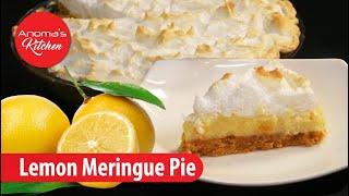 Lemon Meringue Pie - Episode 682 - Anoma&#39s Kitchen