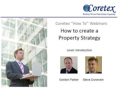 Coretex Webinar - How to Create a Property Strategy