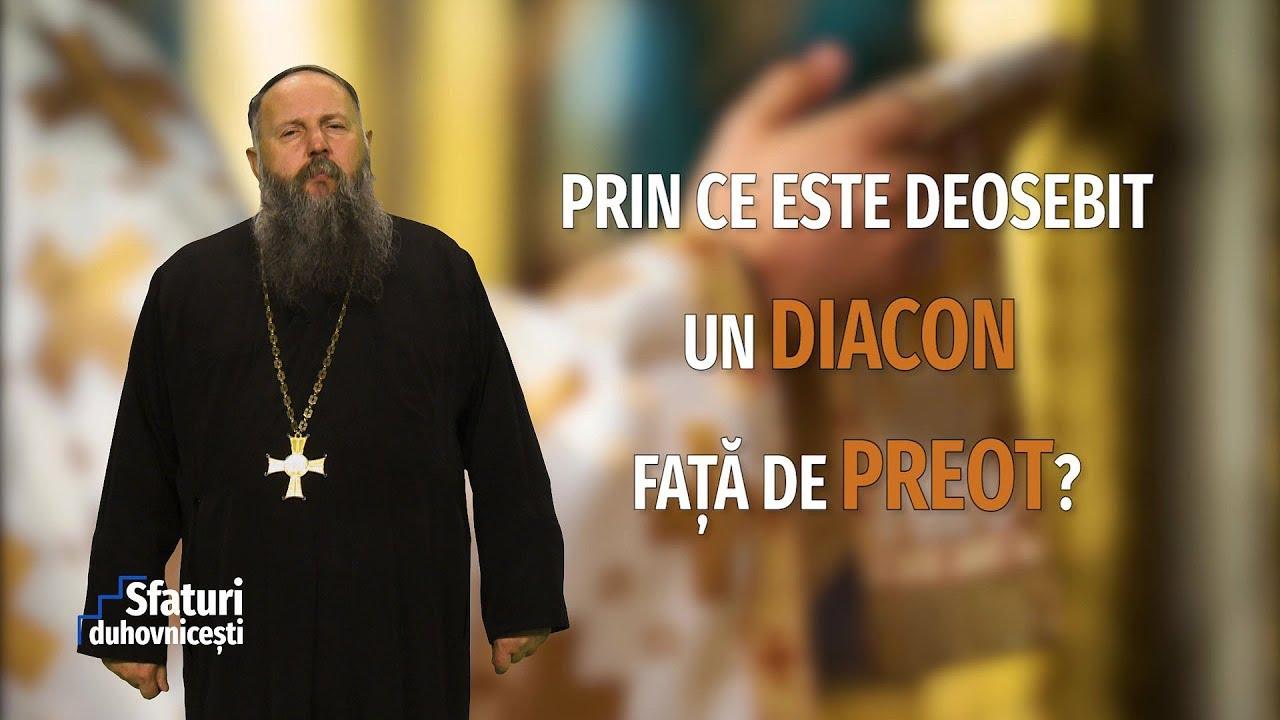 Sfaturi Duhovnicești. Prin ce este deosebit un diacon față de preot (04 09 2019)