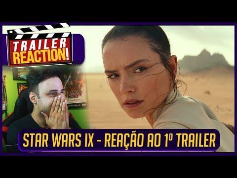 STAR WARS IX - RISE OF SKYWALKER | REAÇÃO AO TRAILER 1