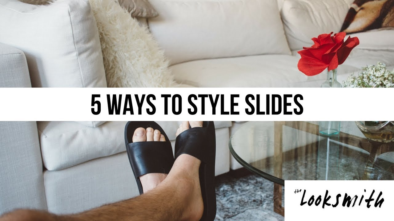 5 Ways to Style Slides | How to Style | Parker York Smith | Men's Fashion